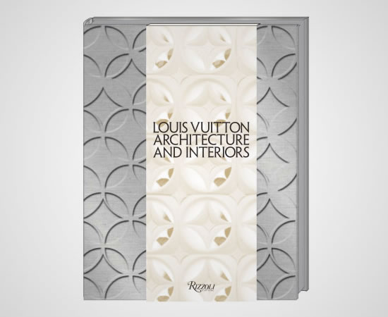 louis-vuitton-architecture-and-interiors-rizzoli-1