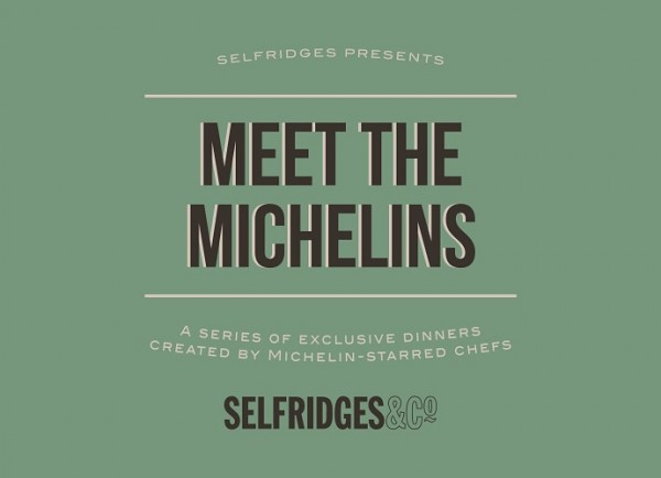 meet-michelins-selfridges