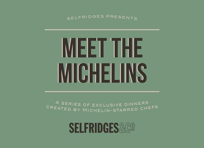 meet-michelins-selfridges