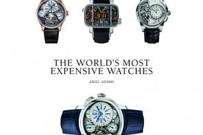 Ariel Adams, author of The World's Most Expensive Watches speaks on Luxurylaunches